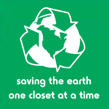 Saving the Earth One Closet at a Time