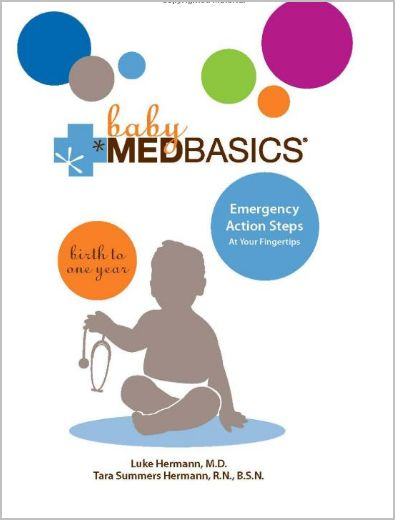 Baby Medbasics: Lifesaving Action Steps At Your Fingertips/book giveaway