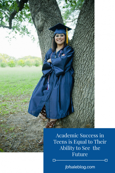 Academic Success in Teens is Equal to Their Ability to See the Future