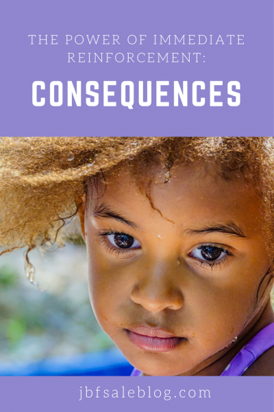 The Power of Immediate Reinforcement and Consequences