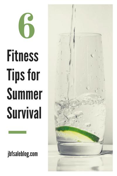 6 Fitness Tips For Summer Survival