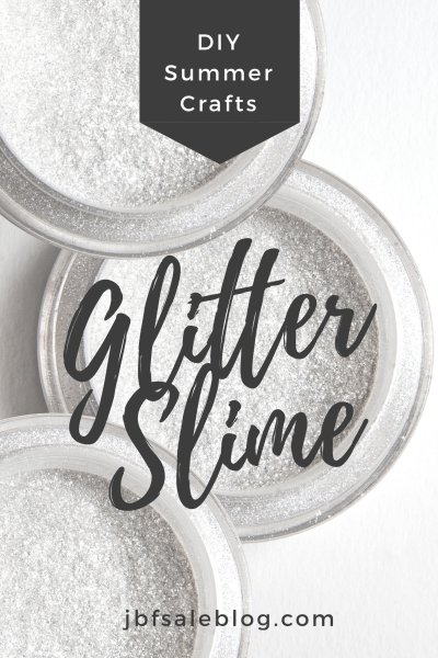 DIY Summer Crafts: Glitter Slime
