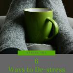 Stress 101: 6 Ways to De-Stress at Home