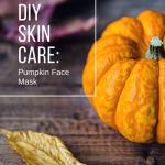 DIY Skin Care: Pumpkin Face Mask