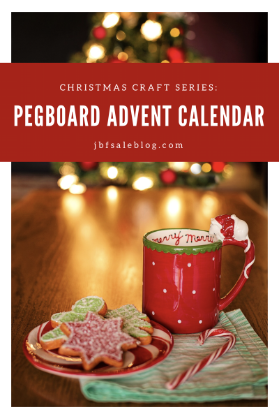 Christmas Craft Series: Pegboard Advent Calendar