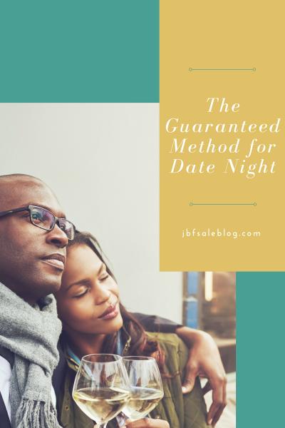 The Guaranteed Method for Date Night