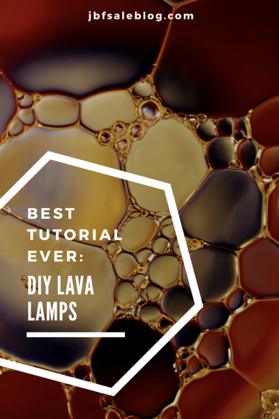 Best Tutorial Ever: DIY Lava Lamp