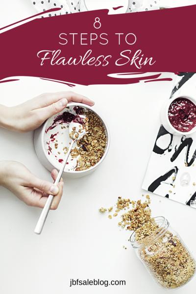 8 Steps to Flawless Skin
