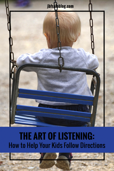 The Art of Listening: How to Help Your Kids Follow Directions