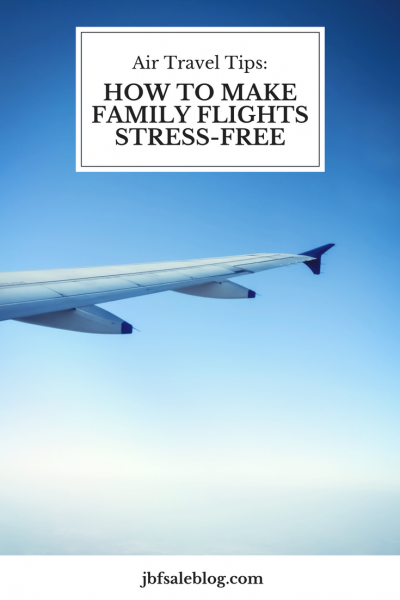 Air Travel Tips: How To Make Family Flights Stress-Free