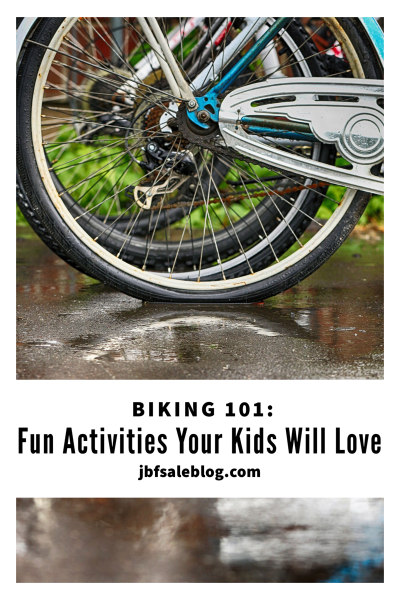 Biking 101: Fun Activities Your Kids Will Love