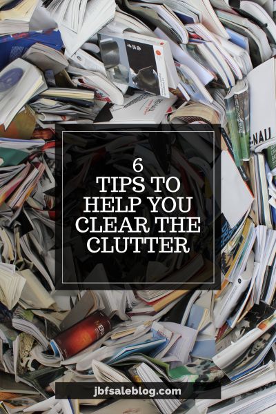 6 Tips To Help You Clear The Clutter