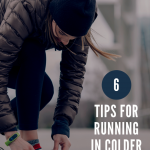 6 Tips For Running in Colder Weather