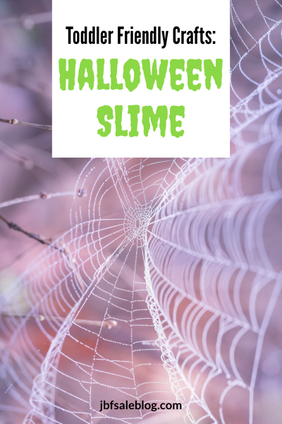 Toddler Friendly Crafts: Halloween Slime