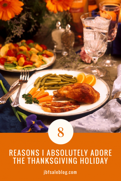 6 Reasons I Absolutely Adore The Thanksgiving Holiday