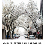 Essential Skin Care Guide