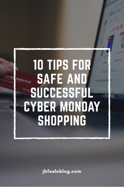 10 Tips for Safe and Successful Cyber Monday Shopping