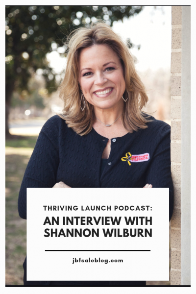 Thriving Launch Podcast: An Interview With Shannon Wilburn