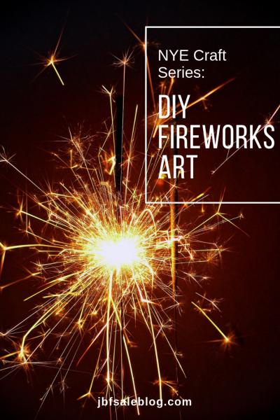 NYE Craft Series: DIY Fireworks Art