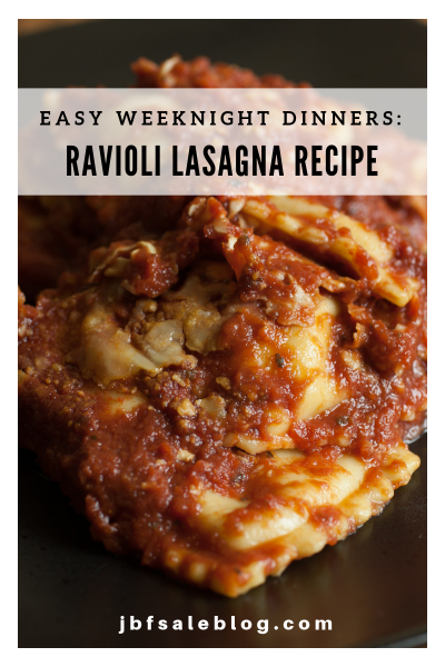 Easy Weeknight Dinners: Ravioli Lasagna Recipe