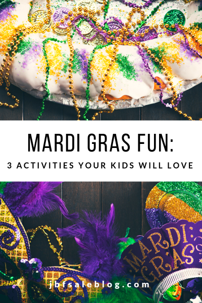 Mardi Gras Fun: 3 Activities Your Kids Will Love