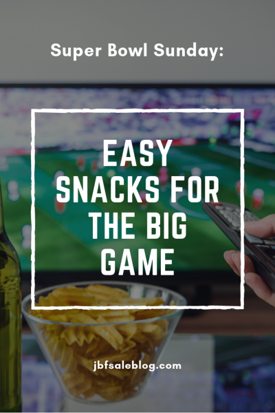 Super Bowl Sunday: Easy Snacks for The Big Game