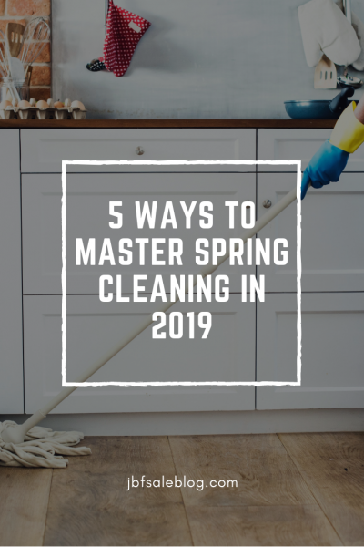5 Ways to Master Spring Cleaning in 2019