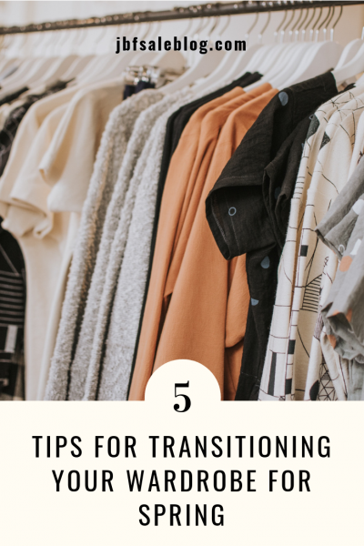 5 Tips For Transitioning Your Wardrobe For Spring