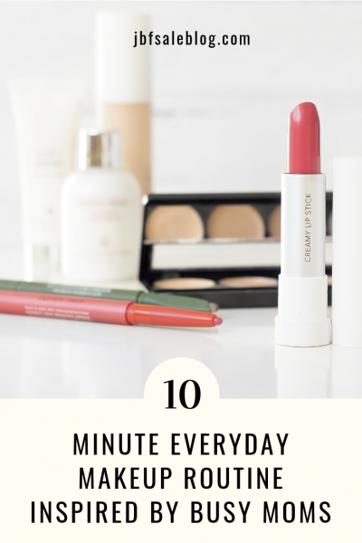 10 Minute Everyday Makeup Routine Inspired by Busy Moms