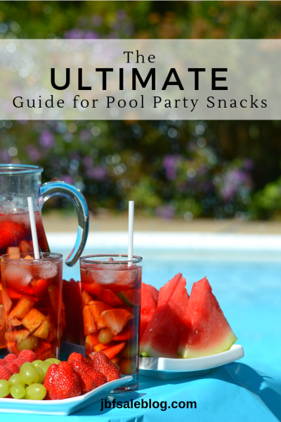 The Ultimate Guide for Pool Party Snacks