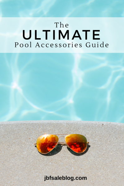 The Ultimate Pool Accessories Guide