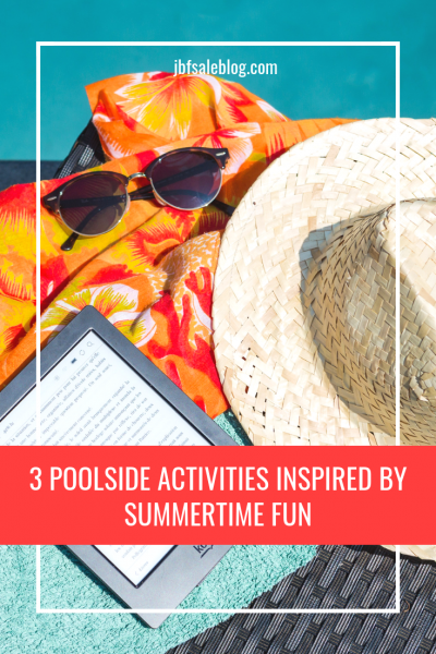 3 Poolside Activities Inspired by Summertime Fun