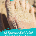 12 Summer Nail Polish Colors