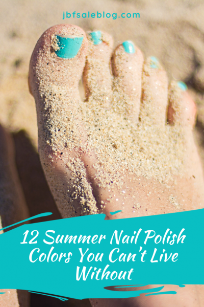 12 Summer Nail Polish Colors You Can't Live Without