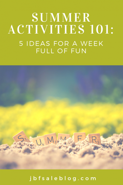 5 Ideas For a Week Full of Fun