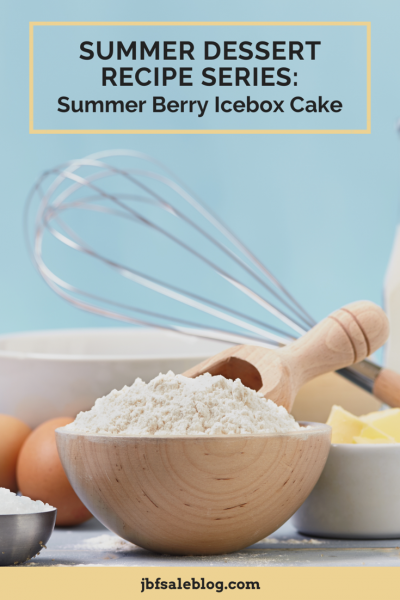Summer Dessert Recipe Series: Summer Berry Icebox Cake