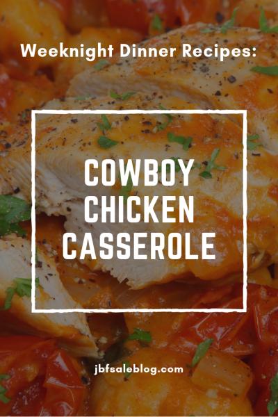 Weeknight Dinner Recipes: Cowboy Chicken Casserole