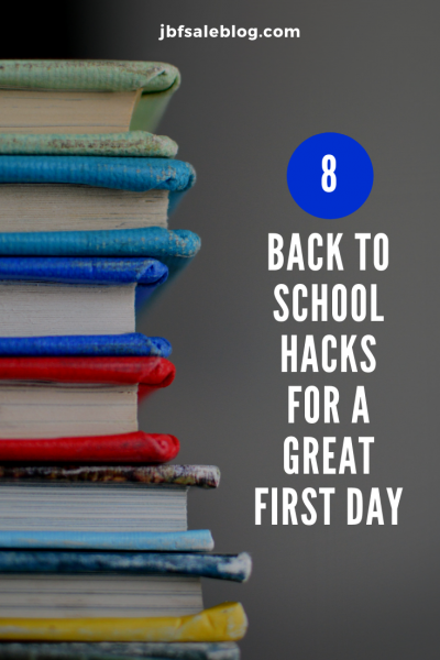 8 Back to School Hacks For a Great First Day