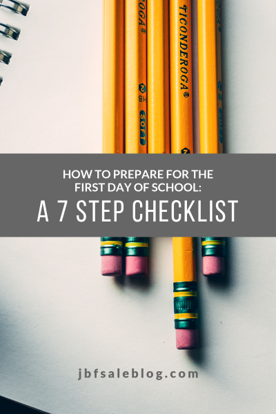 How to Prepare for The First Day of School: a 7 Step Checklist
