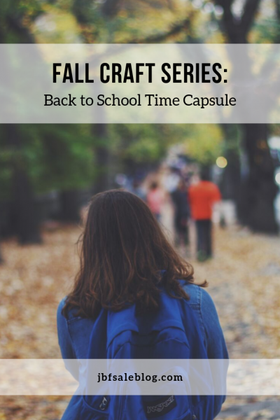 Fall Craft Series: Back to School Time Capsule