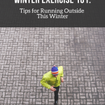 Tips for Running Outside This Winter