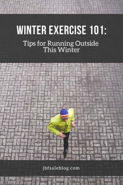 Winter Exercise 101: Tips for Running Outside This Winter