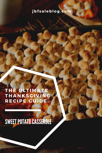 The Ultimate Thanksgiving Recipe Guide: Sweet Potato Casserole