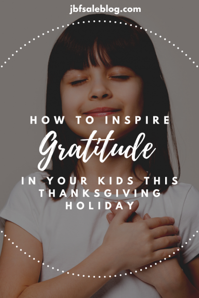 How to Inspire Gratitude in Your Kids This Thanksgiving Holiday
