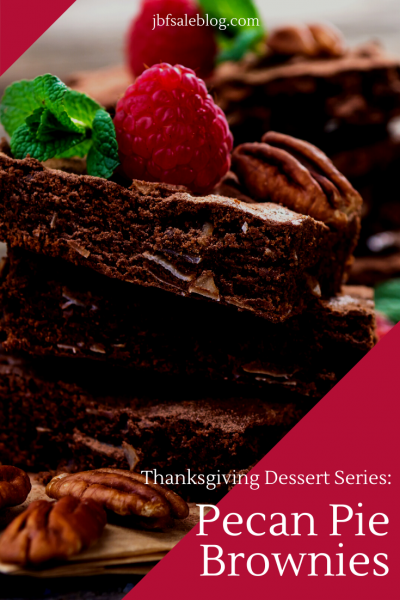 Thanksgiving Dessert Series: Pecan Pie Brownies